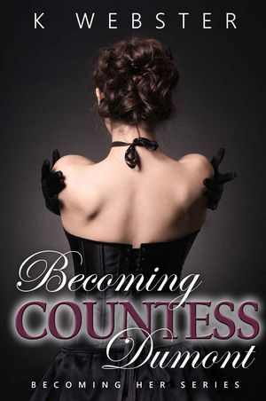 K._webster_becoming_countess_dumont
