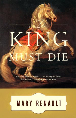 Mary_renault_the_king_must_die