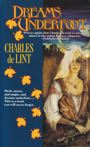 Charles_de_lint_dreams_underfoot