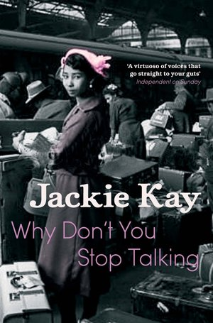Jackie_kay_why_don't_you_stop_talking