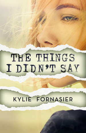 Kylie_fornasier_the_things_i_didn%e2%80%99t_say