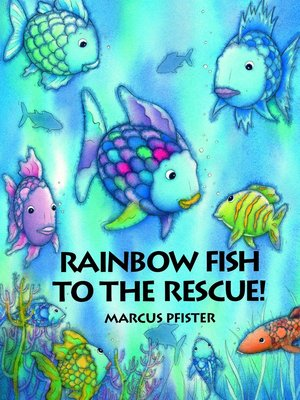 Marcus_pfister_rainbow_fish_to_the_rescue