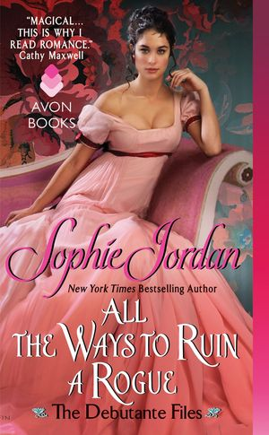 Sophie_jordan_all_the_ways_to_ruin_a_rogue