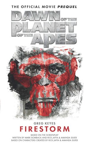Greg_keyes_dawn_%e2%80%8bof_the_planet_of_the_apes_firestorm