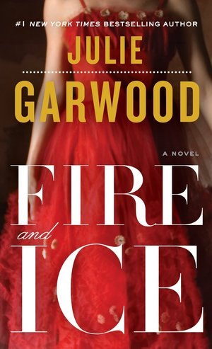 Julie_garwood_fire_and_ice