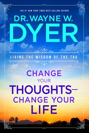 Wayne_w._dyer__change_your_thoughts_%e2%80%93_change_your_life