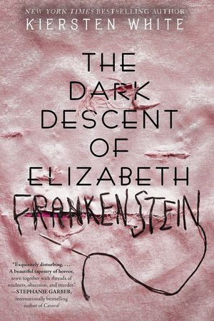 Kiersten_white_the_%e2%80%8bdark_descent_of_elizabeth_frankenstein