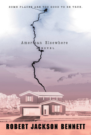 Robert_jackson_bennett_american_elsewhere