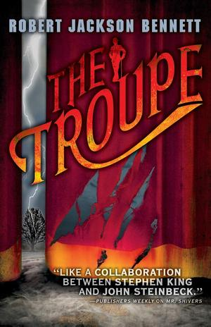 Robert_jackson_bennett_the_troupe