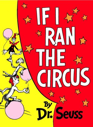 Dr._seuss__if_i_ran_the_circus