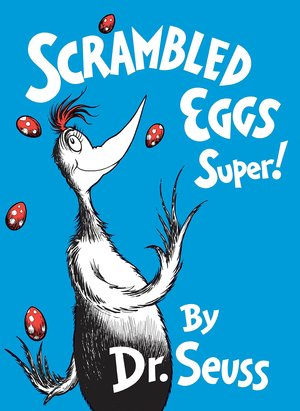 Dr._seuss_scrambled_eggs_super!