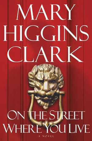 Mary_higgins_clark_on_the_street_where_you_live