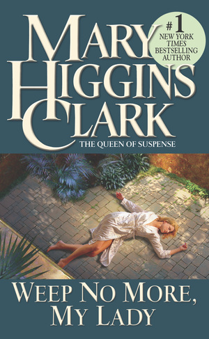 Mary_higgins_clark_weep_no_more__my_lady