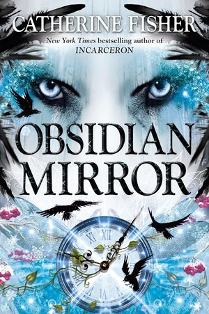 Catherine_fisher_obsidian_mirror