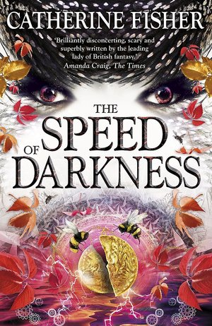Catherine_fisher_the_speed_of_darkness