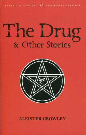 Aleister_crowley_the_%e2%80%8bdrug_and_other_stories