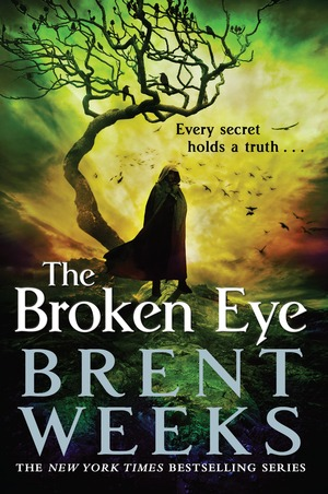 Brent_weeks__the_broken_eye