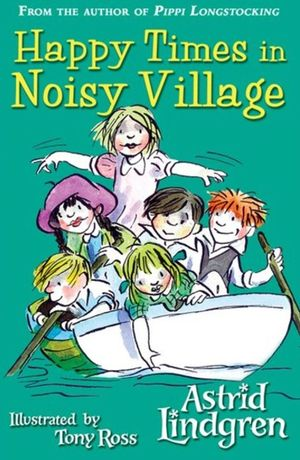 Astrid_lindgren_happy_times_in_noisy_village