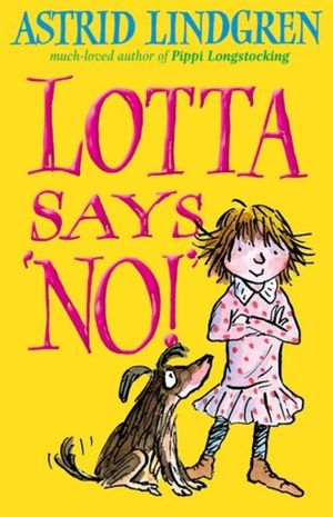Astrid_lindgren_lotta_says_no!