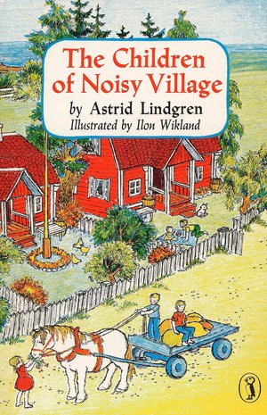 Astrid_lindgren_the_children_of_noisy_village