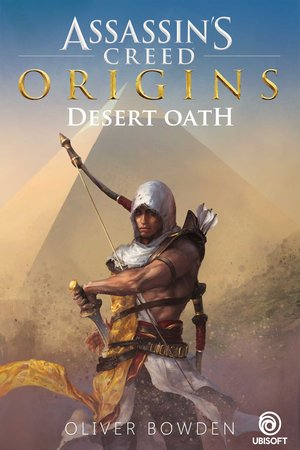 Oliver_bowden_assassin's_creed_%e2%80%93_desert_oath