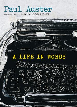Paul_auster_%e2%80%93_i._b._siegumfeldt_a_life_in_words