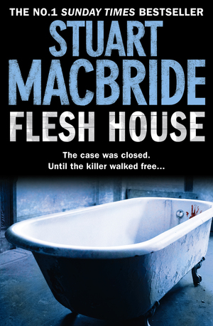 Stuart_macbride_flesh_%e2%80%8bhouse