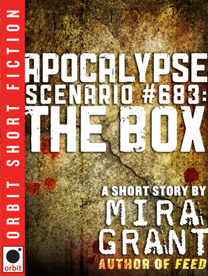 Mira_grant_apocalypse_scenario_683_the_box