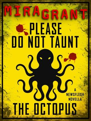 Mira_grant_please_do_not_taunt_the_octopus