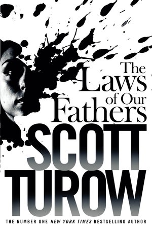 Scott_turow_the_laws_of_our_fathers