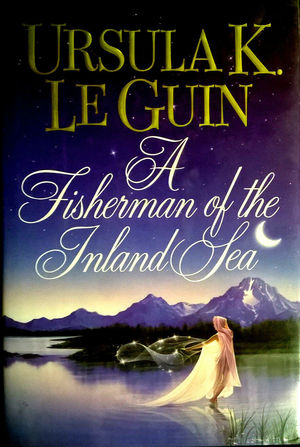 Ursula_k._le_guin_a_fisherman_of_the_inland_sea