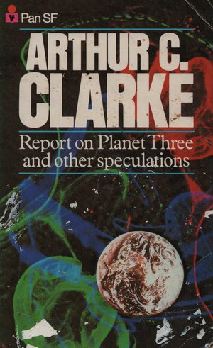 Arthur_c._clarke_report_on_planet_three