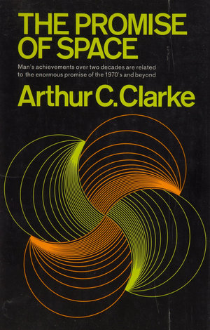 Arthur_c._clarke_the_promise_of_space