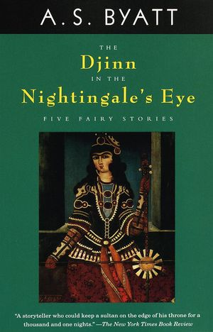 A._s._byatt_the_%e2%80%8bdjinn_in_the_nightingale's_eye