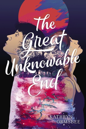 Kathryn_ormsbee__the_great_unknowable_end