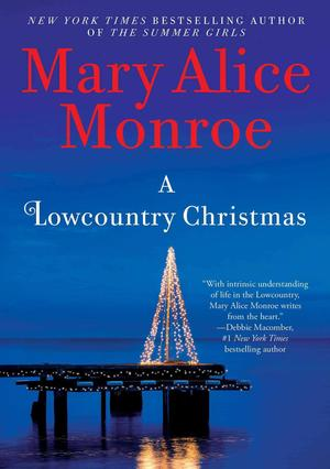 Mary_alice_monroe_a_lowcountry_christmas
