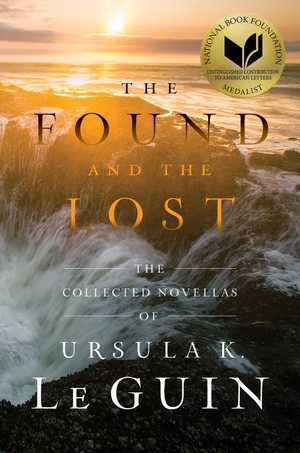 Ursula_k._le_guin_the_found_and_the_lost