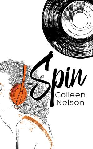 Book-cover-spin-by-colleen-nelson