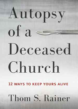 Thom_s._rainer_autopsy_of_a_deceased_church