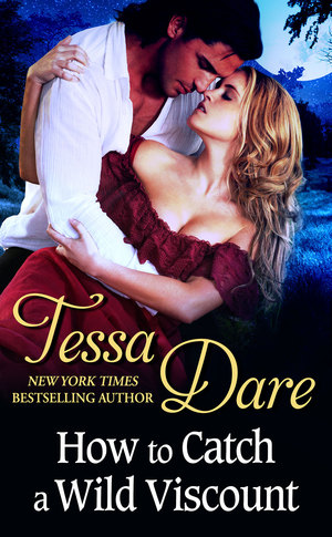 Tessa_dare__how_to_catch_a_wild_viscount
