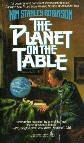 Kim_stanley_robinson_the_planet_on_the_table