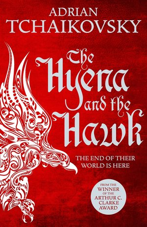 Adrian_tchaikovsky_the_hyena_and_the_hawk