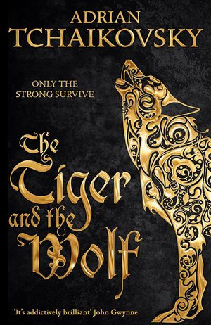 Adrian_tchaikovsky_the_tiger_and_the_wolf