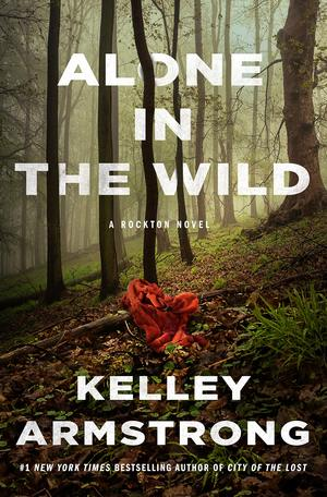 Kelley_armstrong_alone_in_the_wild