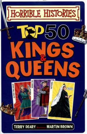 Terry_deary_top_50_kings_and_queens