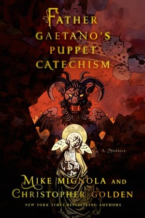 Mike_mignola_%e2%80%93_christopher_golden_father_gaetano's_puppet_catechism
