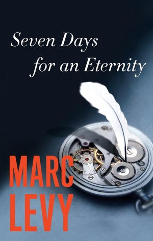 Marc_levy_seven_days_for_an_eternity