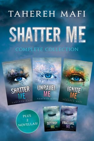 Tahereh_mafi_shatter_me_complete_collection