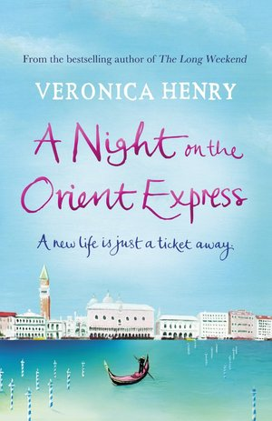 Veronica_henry_a_night_on_the_orient_express