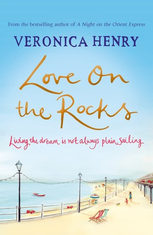 Veronica_henry_love_on_the_rocks
